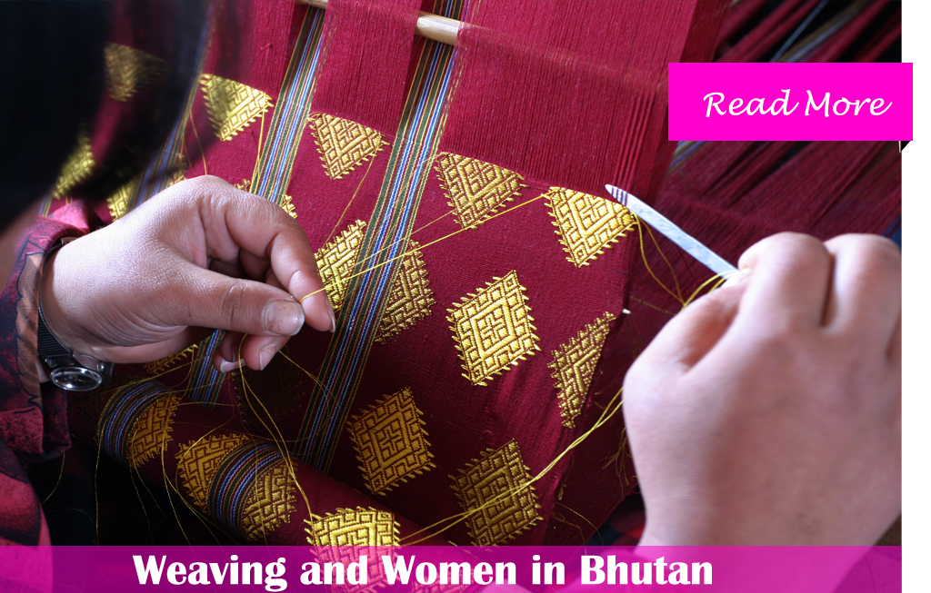Weaving and Women in Bhutan